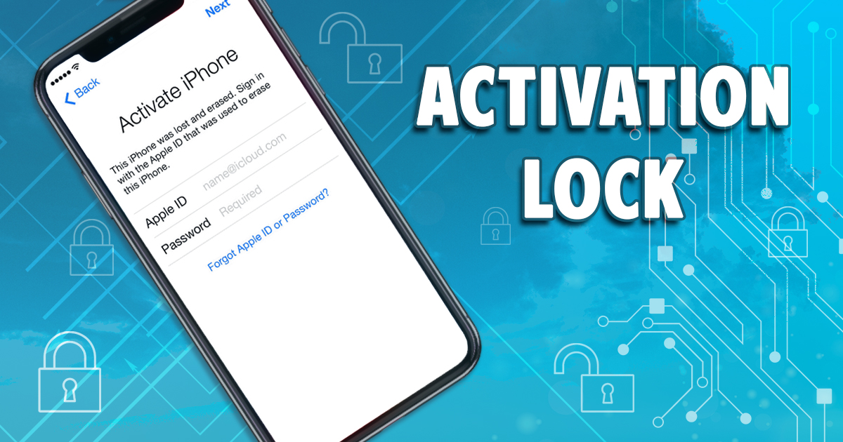 Everything You Wanted to Know about Activation Lock and iCloud Lock